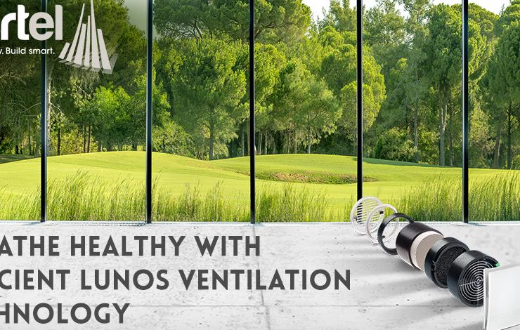 Partel launches 'Breathe healthy with efficient LUNOS Ventilation Technology' campaign